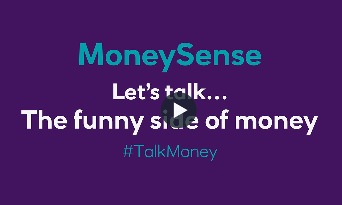 Let's talk...The funny side of money